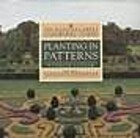 Planting in Patterns by Patrick Taylor