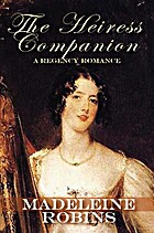 Heiress Companion by Madeleine Robins