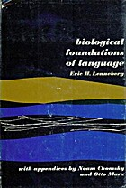Biological Foundations of Language by Eric…