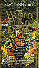 The World, the Flesh and the Devil by Reay…