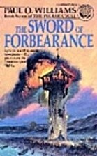 The Sword of Forbearance by Paul O. Williams