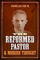 The Reformed Pastor & Modern Thought by…