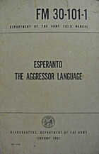 Esperanto: The Aggressor Language (FM…