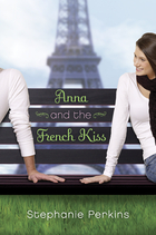 Anna and the French Kiss by Stephanie&hellip;