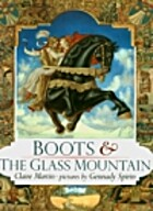 Boots and the Glass Mountain by Claire…