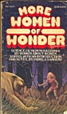 More Women of Wonder by Pamela Sargent