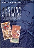 Destiny and Your Dreams: The Future Revealed…