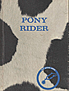 Tom Logan: Pony Rider by Edna Walker…