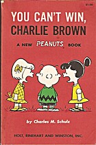 You Can't Win, Charlie Brown by Charles M.…