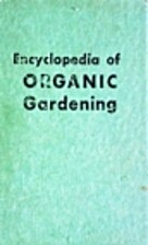 Encyclopedia of Organic Gardening by J. I.…