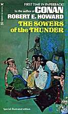 The Sowers of the Thunder by Robert E.…