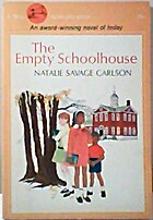 The Empty Schoolhouse by Natalie Savage…