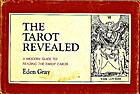 The Tarot Revealed: A Modern Guide to…