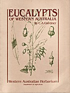 Eucalypts of Western Australia by C. A.…