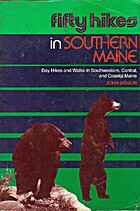 Fifty Hikes in Southern Maine: Day Hikes and…
