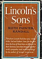 Lincolns Sons by Ruth Painter Randall