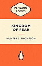 Kingdom of Fear: Loathsome Secrets of a…