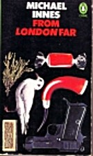 From London Far by Michael Innes