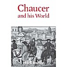 Chaucer and His World by Serraillier Ian