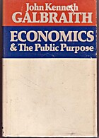 Economics and the Public Purpose by John…