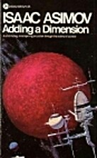 Adding a Dimension by Isaac Asimov
