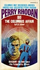 The Columbus Affair by K. H. Scheer