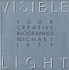 Visible light by Michael Lesy