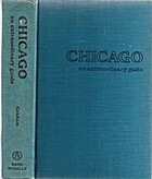 Chicago: an extraordinary guide by Jory…