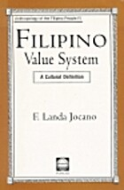 Filipino Value System : A Cultural Definition by F. Landa Jocano ...