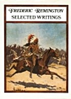Frederic Remington: Selected Writings by…