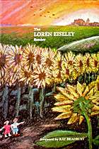 The Loren Eiseley Reader by Loren Eiseley