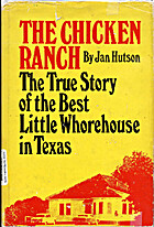 The Chicken Ranch: The True Story of the…