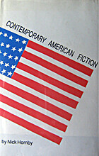 Contemporary American Fiction by Nick Hornby