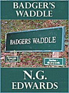 Badger's Waddle by Nigel Edwards