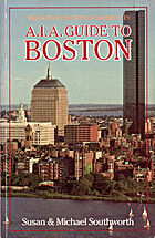 The A.I.A. guide to Boston by Michael…