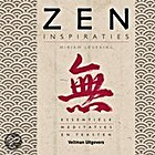 Zen Inspirations: Essential Meditations and…