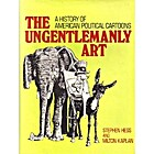 The ungentlemanly art : a history of…