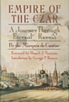 Empire of the Czar : a journey through…