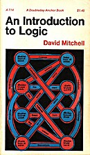 An Introduction to Logic by David Mitchell
