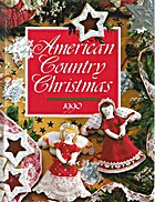 American Country Christmas 1990 by Patricia…