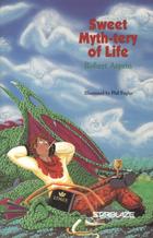 Sweet Myth-tery of Life by Robert Asprin