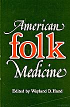 american folk medicine  a symposium by