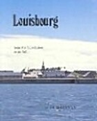 Louisbourg from its foundation to its fall,…