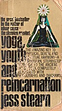 Yoga, Youth, and Reincarnation by Jess…