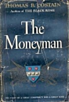 The Moneyman by Thomas B. Costain