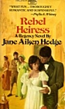 Rebel Heiress by Jane Aiken Hodge
