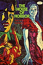 The House of horror: The complete story of…