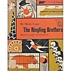 The Ringling Brothers (A Crowell Biography)…
