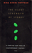 The Silent Strength of Stones av Nina Kiriki…