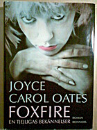 Foxfire: Confessions of a Girl Gang by Joyce…